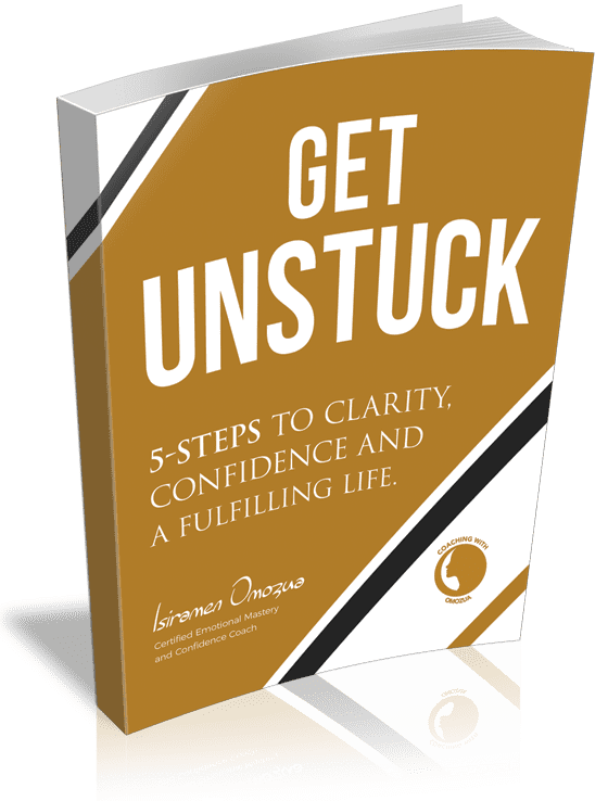 get unstuck - 5 steps to clarity, confidence and a fulfilling life